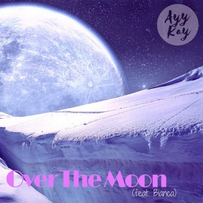 Songbird Productions | Ayy Kay | Over The Moon