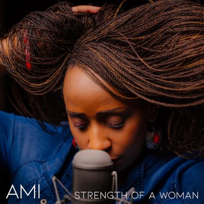 Songbird Productions | Ami | Strength Of A Woman
