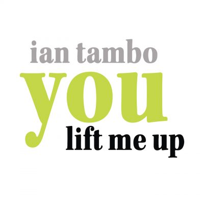 Songbird Productions | Ian Tambo | You Lift Me Up