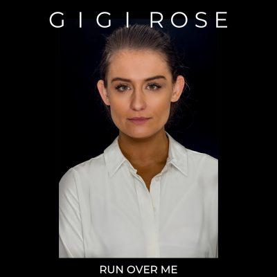 Songbird Productions   Run Over Me   GIGI Rose